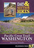 Day & Section Hikes: Pacific Crest Trail, Washington