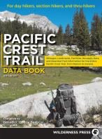 Pacific Crest Trail data book : for day hikers, section hikers, and thru-hikers