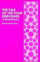 The Tale of the Four Dervishes of Amir Khusru