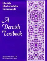 A Dervish Textbook From the 'Awarifu-I-Ma'arif