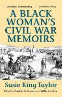 A Black Woman's Civil War Memoirs