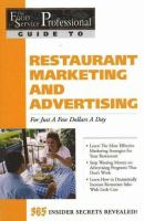 Food Service Professionals Guide to Restaurant Marketing & Advertising for Just A Few Dollars A Day