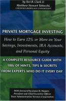 Private Mortgage Investing