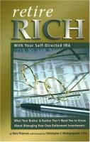 Retire Rich With your Self-directed IRA
