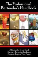 The Professional Bartenders Handbook