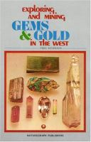 Exploring & Mining Gems & Gold