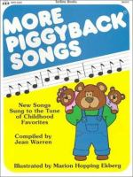 More Piggyback Songs : New Songs Sung to the Tunes of Childhood Favorites
