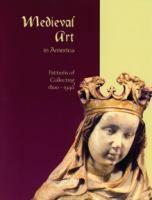 Medieval Art in America