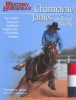 Charmayne James on Barrel Racing