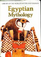 EGYPTIAN MYTHOLOGY / LIBRARY OF THE WORLDS MYTHS AND LEGENDS