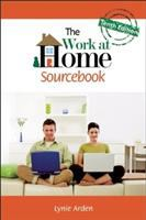 The Work at Home Sourcebook