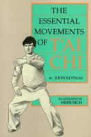 The Essential Movement of Tai Chi