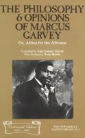 The Philosophy and Opinions of Marcus Garvey, Or, Africa for the Africans