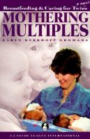 Mothering Multiples