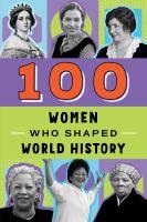 100 Women Who Shaped World History