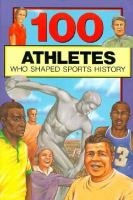 100 Athletes Who Shapped Sports History