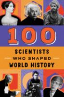 100 Scientists Who Shaped World History