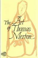 The Art of Thomas Merton