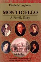 Monticello, A Family Story