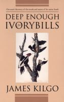 Deep Enough for Ivorybills