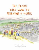 The Flood That Came to Grandma's House