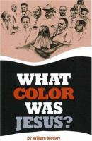 What Color Was Jesus?