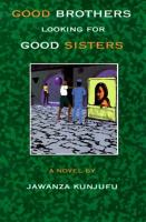 Good Brothers Looking for Good Sisters