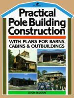 Practical Pole Building Construction