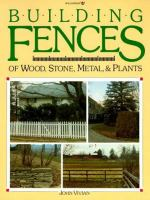 Building Fences of Wood, Stone, Metal, & Plants