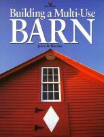 Building A Multi-use Barn for Garage, Animals, Workshop, Studio