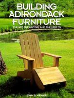 Building Adirondack Furniture