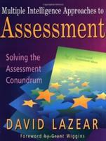 Multiple Intelligence Approaches to Assessment