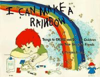 I Can Make A Rainbow