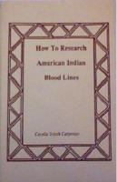 How to Research American Indian Blood Lines
