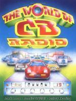 The World Of CB Radio