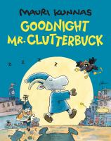 Goodnight Mr. Clutterbuck