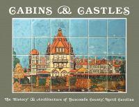 Cabins & Castles