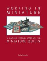 Working in Miniature