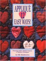 Appliqué 12 Easy Ways!