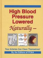 High Blood Pressure Lowered Naturally-:Your Arteries Can Clean Themselves