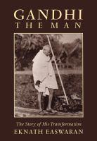 Gandhi, the Man