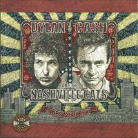 Dylan, Cash and the Nashville Cats