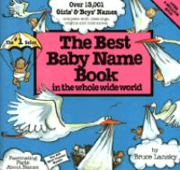 The Best Baby Name Book in the Whole Wide World