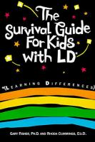 The Survival Guide for Kids With LD (learning Differences)