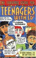 The Survival Guide for Teenagers With LD (learning Differences)