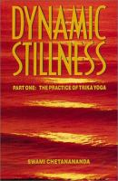 Dynamic Stillness