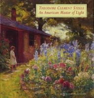 Theodore Clement Steele, An American Master of Light