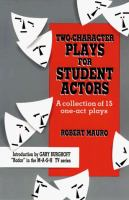 Two-character Plays for Student Actors