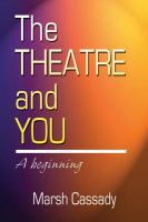 The Theatre and You
