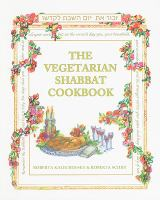 The Vegetarian Shabbat Cookbook
